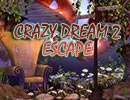 Crazy Dream 2