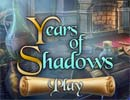 Years of Shadows